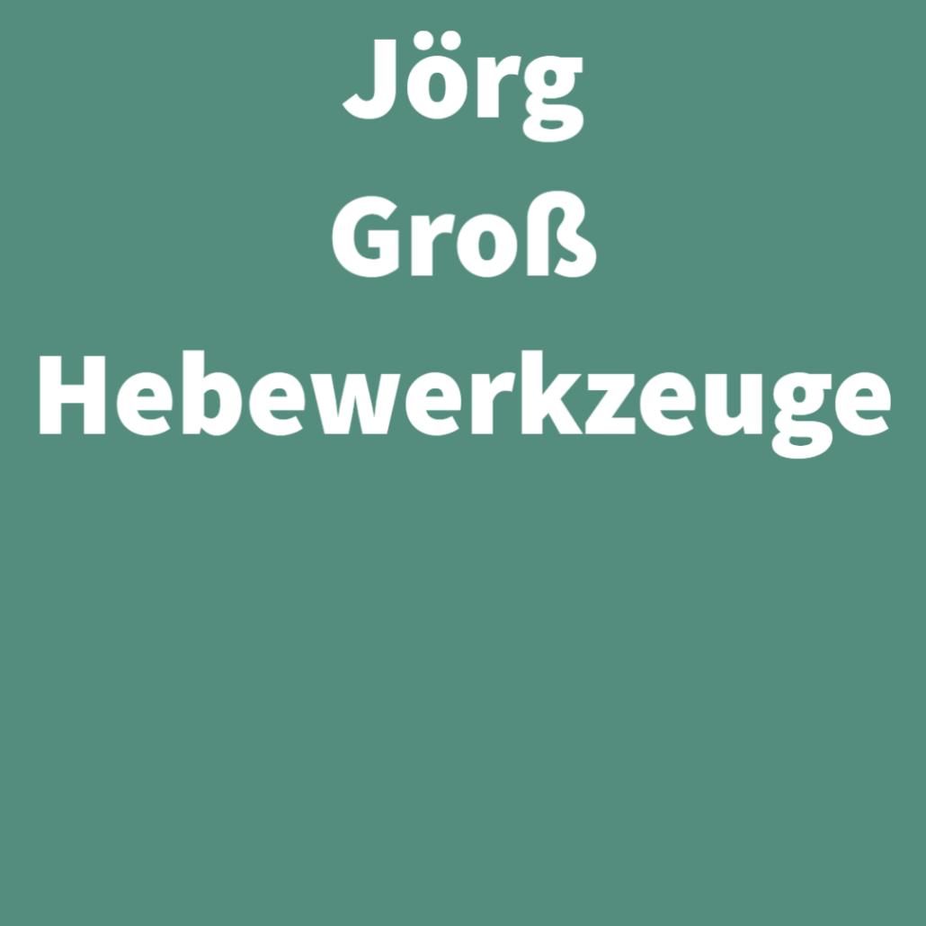 Jörg Groß Hebewerkzeuge